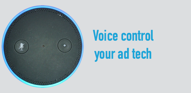 Voice Control Your Ad-Tech